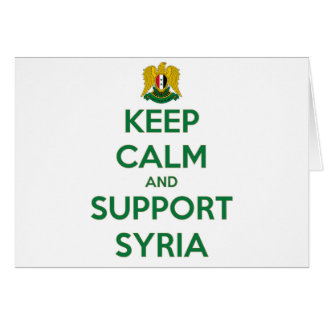 KEEP CALM AND SUPPORT SYRIA CARD