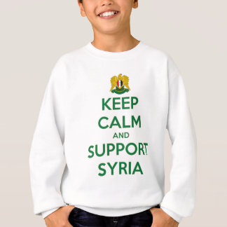 KEEP CALM AND SUPPORT SYRIA SWEATSHIRT