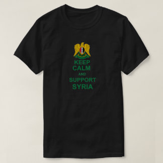 KEEP CALM AND SUPPORT SYRIA T-Shirt