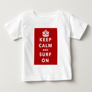 Keep Calm and Surf On Baby T-Shirt