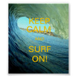 Keep Calm And Surf On! Posters