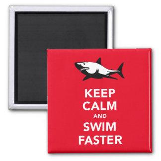Keep calm and swim faster (shark) fridge magnet