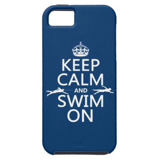 Keep Calm and Swim On (in any color) iPhone 5 Covers