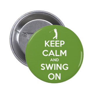 Keep Calm and Swing On Green Pinback Button