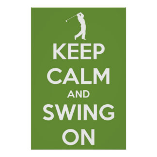 Keep Calm and Swing On Green Poster
