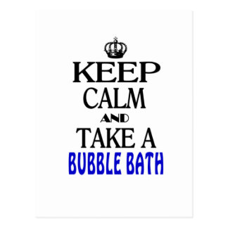 Keep Calm and Take a Bubble Bath Postcard