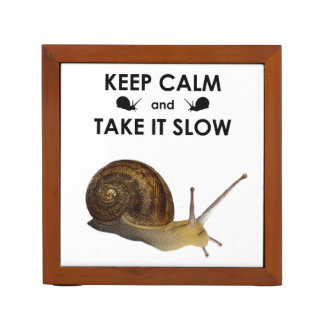 Keep Calm and Take it Slow Desk Organizer