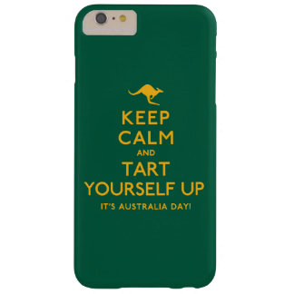 Keep Calm and Tart Yourself Up! Barely There iPhone 6 Plus Case