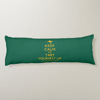 Keep Calm and Tart Yourself Up! Body Pillow