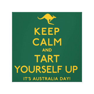 Keep Calm and Tart Yourself Up! Canvas Print