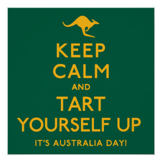 Keep Calm and Tart Yourself Up! Poster