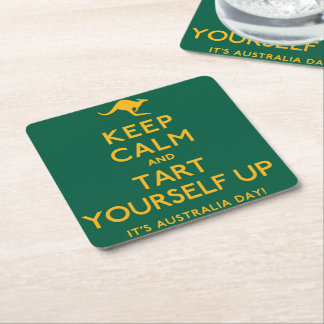 Keep Calm and Tart Yourself Up! Square Paper Coaster