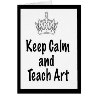 Keep Calm and Teach Art Card & Envelope
