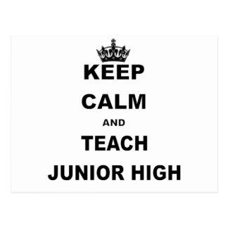 KEEP CALM AND TEACH JUNIOR HIGH POSTCARD