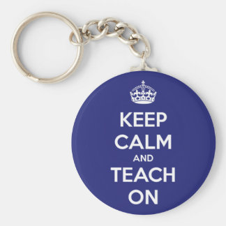 Keep Calm and Teach On Blue Keychains