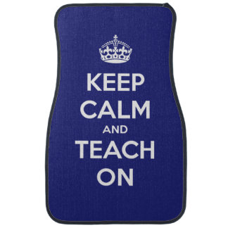 Keep Calm and Teach On Blue Personalized Car Mat