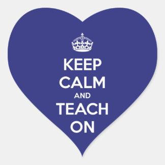 Keep Calm and Teach On Blue Heart Sticker
