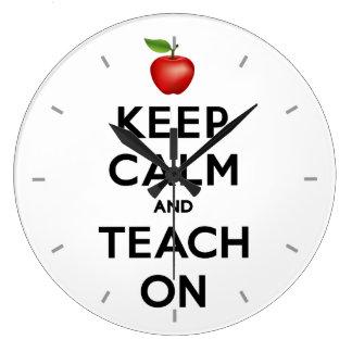 Keep Calm and Teach On Large Clock