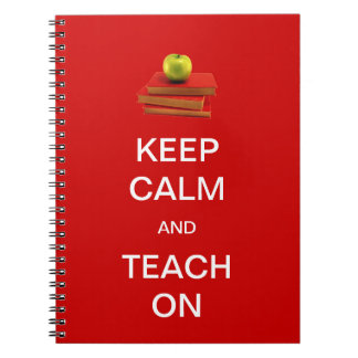 Keep Calm and Teach On Notebook