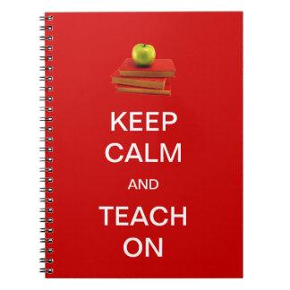 Keep Calm and Teach On Notebooks
