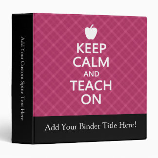 Keep Calm and Teach On, Pink Plaid 3 Ring Binder