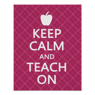Keep Calm and Teach On, Pink Plaid Poster