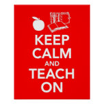 Keep Calm and Teach On print or poster