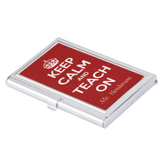 Keep Calm and Teach On Red Personalized Business Card Holder