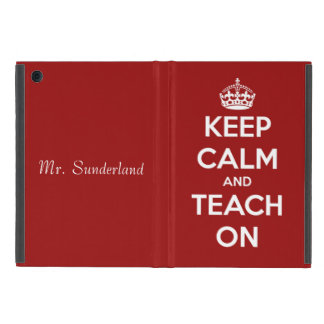 Keep Calm and Teach On Red Personalized iPad Mini Covers