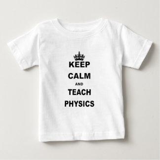 KEEP CALM AND TEACH PHYSICS BABY T-Shirt