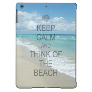 Keep Calm and Think of the Beach Cover For iPad Air