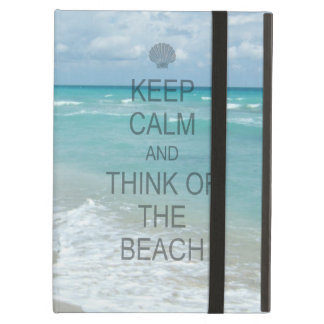Keep Calm and Think of the Beach iPad Air Cover