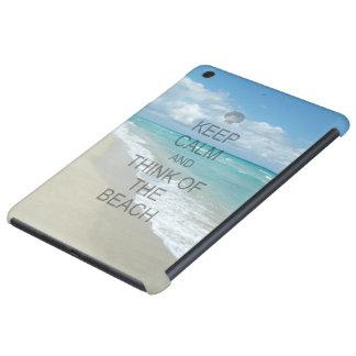 Keep Calm and Think of the Beach iPad Mini Retina Covers