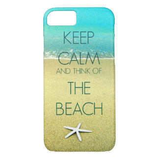 KEEP CALM AND THINK OF THE BEACH PHOTO DESIGN II iPhone 7 CASE