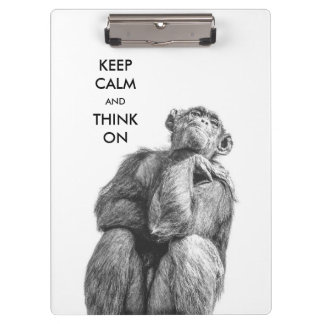 Keep Calm and Think On Funny Chimpanzee Clipboard