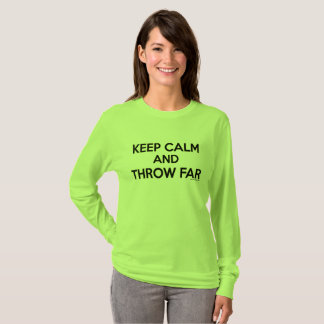 Keep Calm and Throw Far, Javelin Throw Shirt