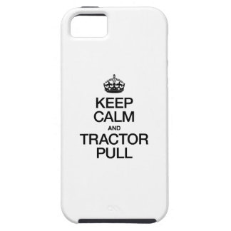 KEEP CALM AND TRACTOR PULL iPhone 5 COVERS
