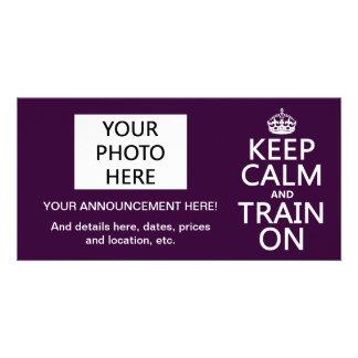 Keep Calm and Train On (customizable color) Custom Photo Card