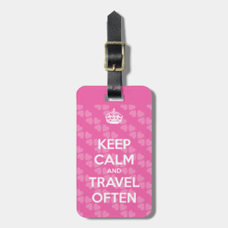 Keep Calm and Travel Often Luggage Tag