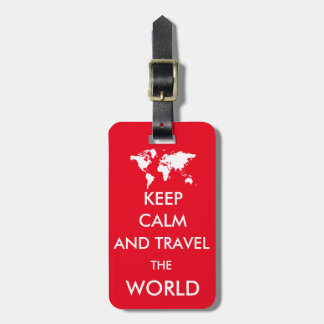 Keep calm and travel the world luggage tag