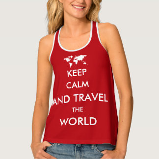 Keep calm and travel the world tank top