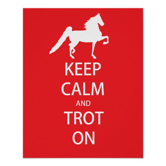 """Keep Calm and Trot On 8"""" x 10"""" Poster"""