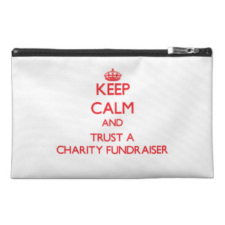 Keep Calm and Trust a Charity Fundraiser Travel Accessories Bags