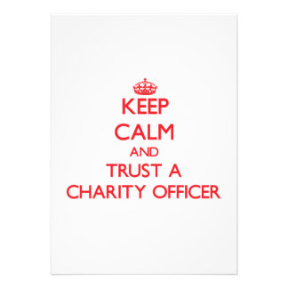 Keep Calm and Trust a Charity Officer Personalized Invites