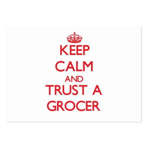 Keep Calm and Trust a Grocer Business Card Templates
