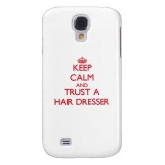 Keep Calm and Trust a Hair Dresser Samsung Galaxy S4 Case