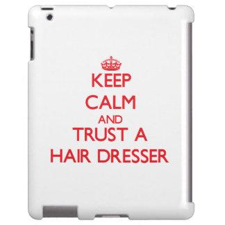 Keep Calm and Trust a Hair Dresser