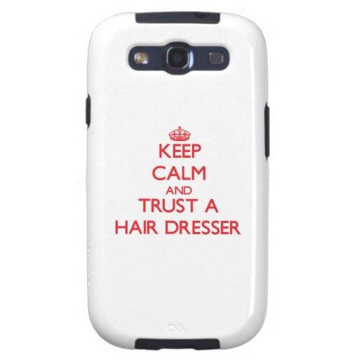 Keep Calm and Trust a Hair Dresser Samsung Galaxy S3 Cases