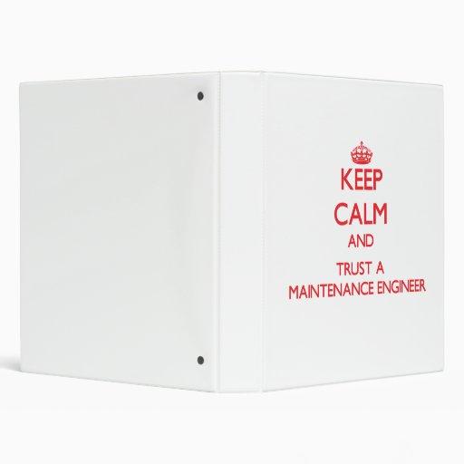 Keep Calm and Trust a Maintenance Engineer Binders
