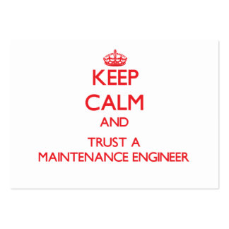 Keep Calm and Trust a Maintenance Engineer Large Business Card